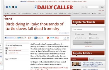 http://dailycaller.com/2011/01/07/birds-dying-in-italy-thousands-of-turtle-doves-fall-dead-from-sky/