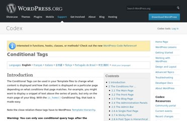 http://codex.wordpress.org/Conditional_Tags