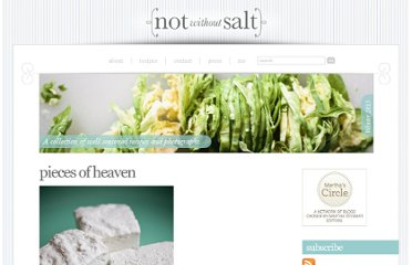 http://notwithoutsalt.com/2008/10/09/pieces-of-heaven/