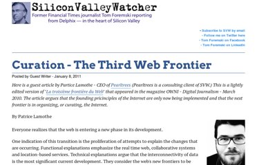 http://www.siliconvalleywatcher.com/mt/archives/2011/01/curation_-_the_1.php