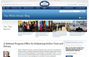 http://www.whitehouse.gov/blog/2011/01/07/national-program-office-enhancing-online-trust-and-privacy