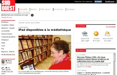 http://www.sudouest.fr/2011/01/07/ipad-disponibles-a-la-mediatheque-283643-1294.php