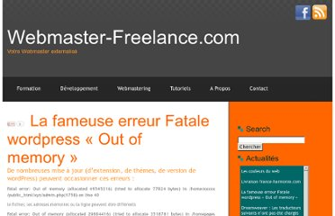 http://www.webmaster-freelance.com/2010/10/la-fameuse-erreur-fatale-wordpress-out-of-memory/