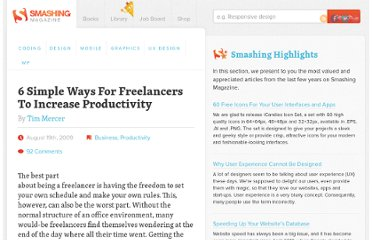 http://www.smashingmagazine.com/2009/08/19/simple-ways-freelancers-can-increase-productivity/