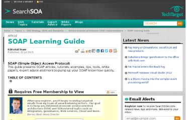 http://searchsoa.techtarget.com/news/913069/SOAP-Learning-Guide#quickstart