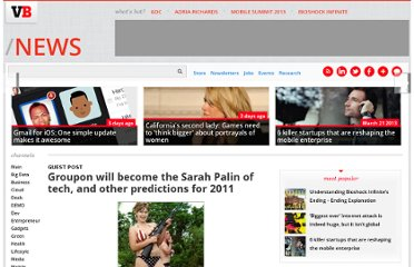 http://venturebeat.com/2011/01/07/groupon-will-become-the-sarah-palin-of-tech-and-other-predictions-for-2011/
