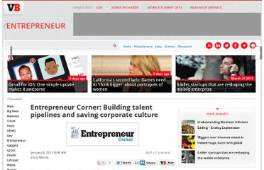 http://venturebeat.com/2011/01/08/entrepreneur-corner-building-talent-pipelines-and-saving-corporate-culture/
