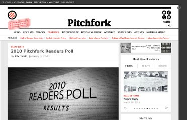 http://pitchfork.com/features/staff-lists/7892-2010-pitchfork-readers-poll/