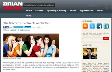 http://www.briansolis.com/2009/10/the-science-of-retweets-on-twitter/