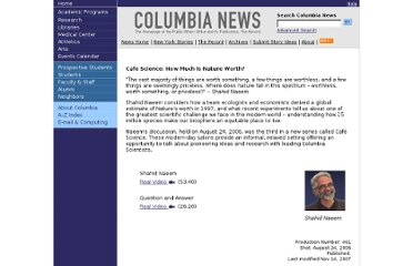http://www.columbia.edu/cu/news/media/06/461_CafeScience_Nature_Worth/index.html