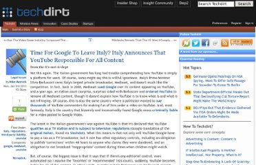 http://www.techdirt.com/articles/20110102/13373312486/time-google-to-leave-italy-italy-announces-that-youtube-responsible-all-content.shtml