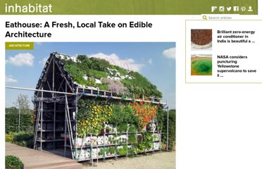 http://inhabitat.com/eathouse-a-fresh-local-take-on-edible-architecture/