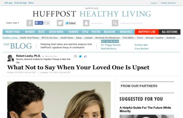 http://www.huffingtonpost.com/robert-leahy-phd/how-to-talk-to-someone-yo_b_804980.html
