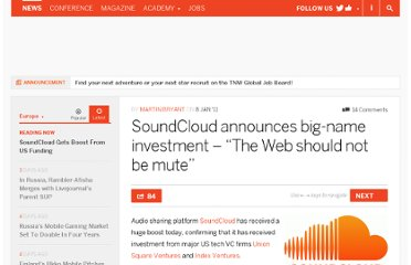 http://thenextweb.com/eu/2011/01/08/soundcloud-announces-big-name-investment-the-web-should-not-be-mute/