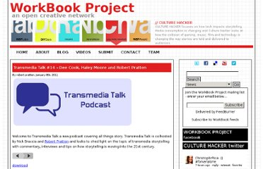 http://workbookproject.com/culturehacker/2011/01/08/transmedia-talk-podcast-episode-14/