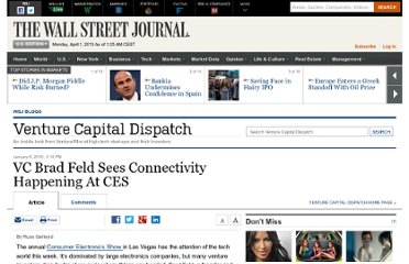 http://blogs.wsj.com/venturecapital/2010/01/08/vc-brad-feld-sees-connectivity-happening-at-ces/