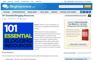 http://www.blogtrepreneur.com/2007/05/23/101-essential-blogging-resources/
