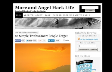 http://www.marcandangel.com/2011/01/10/10-simple-truths-smart-people-forget/