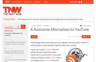 http://thenextweb.com/socialmedia/2011/01/10/6-awesome-alternatives-to-youtube/