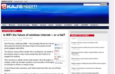 http://www.kaj18.com/news/is-mifi-the-future-of-wireless-internet-or-a-fad-/