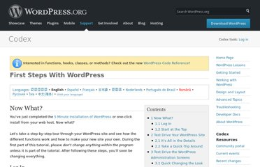 http://codex.wordpress.org/First_Steps_With_WordPress