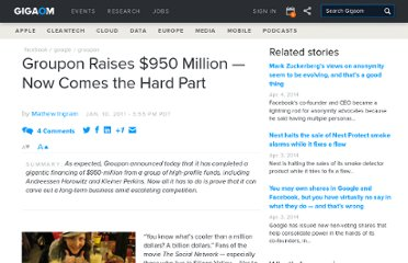 http://gigaom.com/2011/01/10/groupon-raises-950-million-now-comes-the-hard-part/