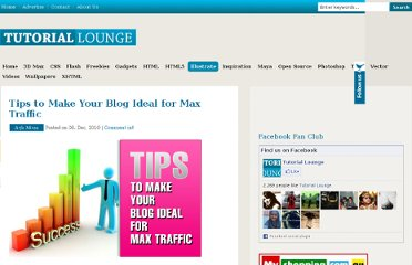 http://www.tutoriallounge.com/2010/12/tips-to-make-your-blog-ideal-for-max-traffic/