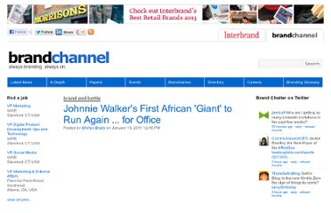 http://www.brandchannel.com/home/post/2011/01/10/Johnnie-Walkers-First-African-Giant-to-Run-Again-for-Office.aspx