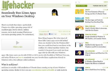 http://lifehacker.com/358208/seamlessly-run-linux-apps-on-your-windows-desktop