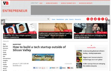 http://venturebeat.com/2011/01/11/how-to-build-a-tech-startup-outside-of-silicon-valley/