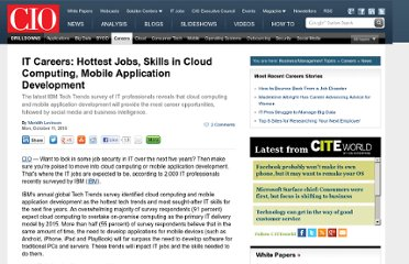 http://www.cio.com/article/623913/IT_Careers_Hottest_Jobs_Skills_in_Cloud_Computing_Mobile_Application_Development_