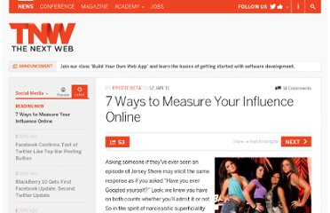 http://thenextweb.com/socialmedia/2011/01/12/7-ways-to-measure-your-influence-online/