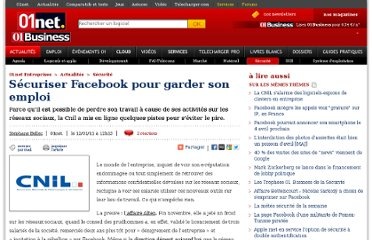 http://pro.01net.com/editorial/526681/securiser-facebook-pour-garder-son-emploi/
