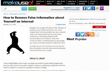 http://www.makeuseof.com/tag/how-to-remove-false-libelous-information-about-yourself-online/