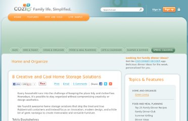 http://www.cozi.com/live-simply/8-creative-cool-home-storage-solutions