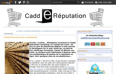 http://caddereputation.over-blog.com/article-20-plateformes-de-curation-a-experimenter-64867079.html