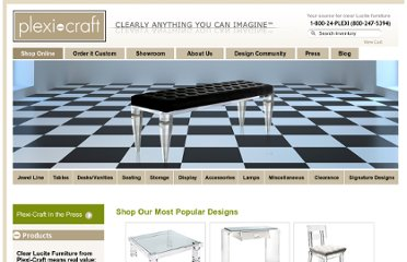 http://www.plexi-craft.com/shop-clear-lucite-furniture.html