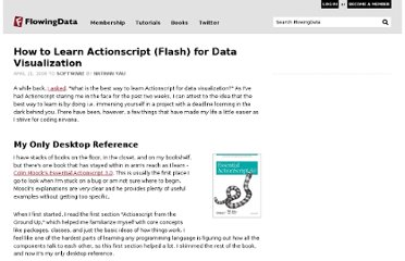 http://flowingdata.com/2008/04/21/how-to-learn-actionscript-flash-for-data-visualization/
