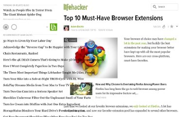 http://lifehacker.com/5683152/top-10-must+have-browser-extensions-2010-edition