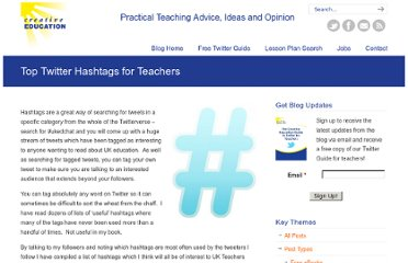 http://www.creativeeducation.co.uk/blog/index.php/2010/12/top-twitter-hashtags-for-uk-teachers/