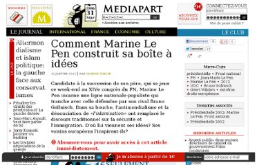 http://www.mediapart.fr/journal/france/100111/comment-marine-le-pen-construit-sa-boite-idees