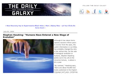 http://www.dailygalaxy.com/my_weblog/2009/07/stephen-hawking-the-planet-has-entered-a-new-phase-of-evolution.html