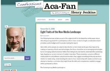 http://henryjenkins.org/2006/11/eight_traits_of_the_new_media.html