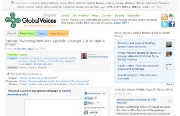 http://globalvoicesonline.org/2011/01/14/tunisia-tweeting-ben-alis-speech-change-2-0-or-just-a-show/