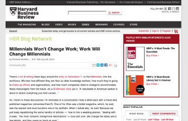 http://blogs.hbr.org/hbr/mcafee/2010/07/millennials-wont-change-work-w.html#comment-64897897