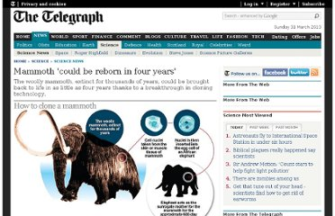 http://www.telegraph.co.uk/science/science-news/8257223/Mammoth-could-be-reborn-in-four-years.html