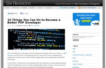 http://sixrevisions.com/web-development/10-things-you-can-do-to-become-a-better-php-developer/