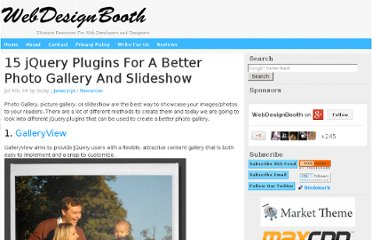 http://www.webdesignbooth.com/15-jquery-plugins-for-a-better-photo-gallery-and-slideshow/
