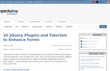 http://speckyboy.com/2009/08/26/20-jquery-plugins-and-tutorials-to-enhance-forms/