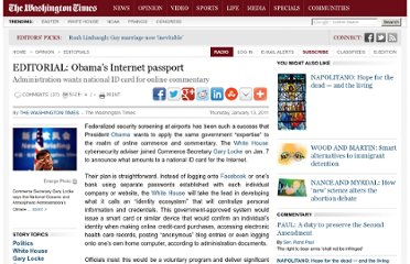http://www.washingtontimes.com/news/2011/jan/13/obamas-internet-passport/